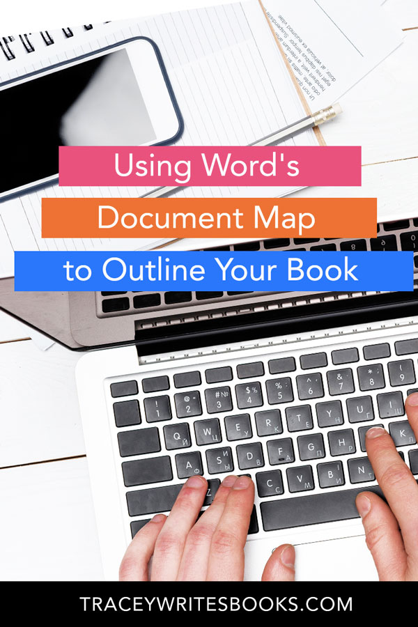 using word's document map to outline your book