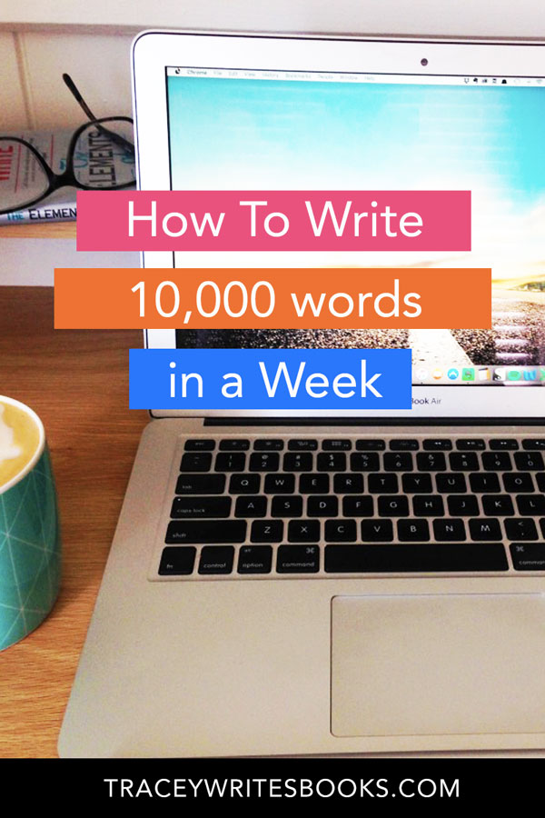 hwo to write 10000 words a week